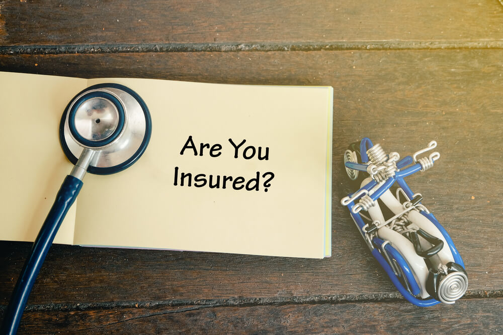 Are you insured?